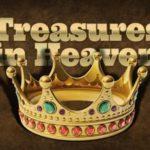 Matthew 19 Treasure in Heaven