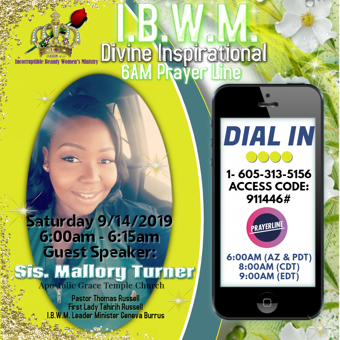 IBWM Prayer Line 9-14-2019 Mallory Turner